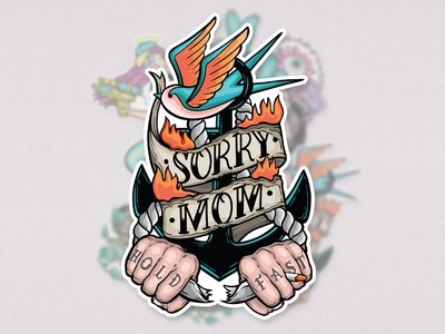 Born Free - Sorry Mom Stickers fire freedom vector illustration vector art sticker pack sticker design sticker anchor swallow traditional tattoo illustration design coverart illustration art graphicdesign design drawing digitalillustration illustrator illustration