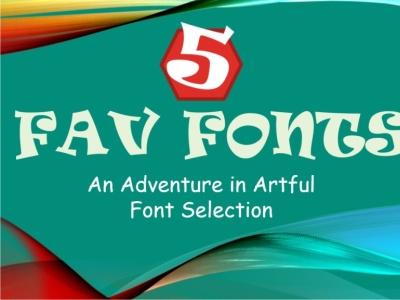 Five Favorite Fonts video powerpoint presentation free fonts fonts branding logo logo design graphic design