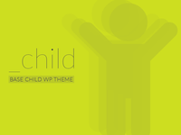 _child is a WordPress Child Theme Boilerplate