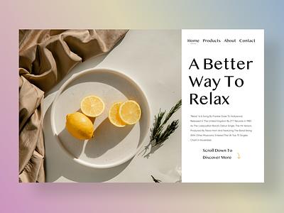 Rest & Relaxation minimalism minimal simple design lemons fruit website design webdesign cafe design cafe time tea ux design typography hero section uiuxdesign branding uiux design ui ux