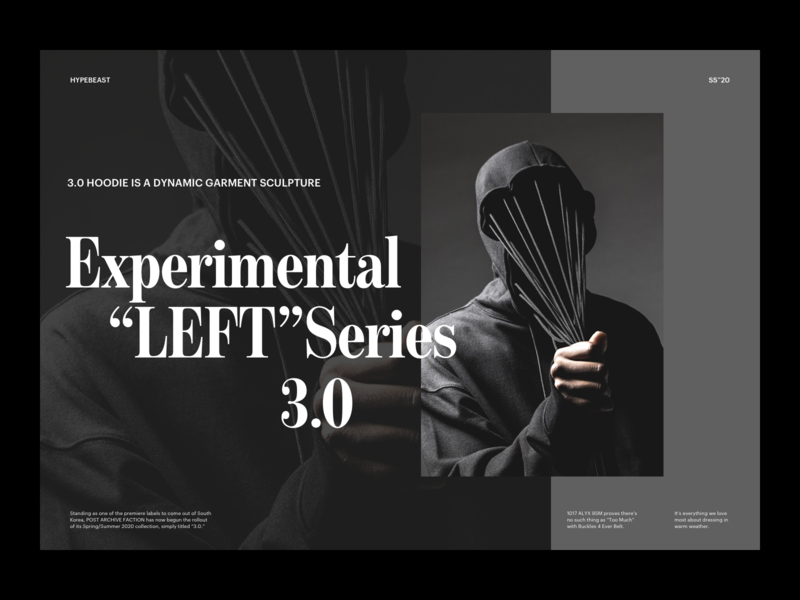 "Experimental ""LEFT"" Series 3.0 Visual visual art hypebeast fashion serif visual design visual typeface whitespace photography modern layout typography minimal"