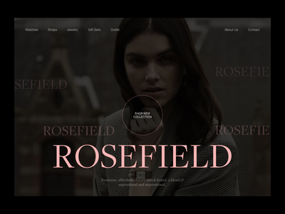 Rosefield Ecommerce Header jewerly header watches web design website editorial fashion photography modern layout typography minimal ecommerce design ecommerce