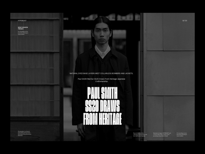 Paul Smith Editorial Presentation typeface black and white presentation design presentation editorial design hypebeast editorial fashion whitespace photography modern layout typography minimal