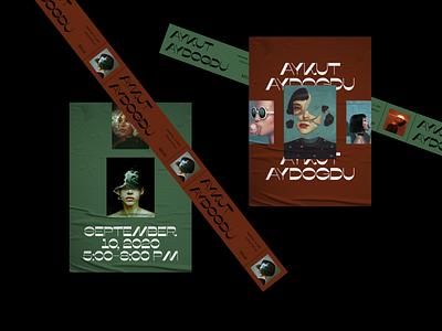 Aykut Aydogdu Exhibition Materials poster design poster art ticket design ticket exhibition design whitespace photography modern layout typography minimal illusrator exhibition