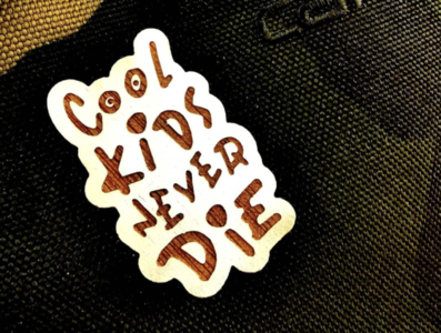 Cool kids never dire - Pin's