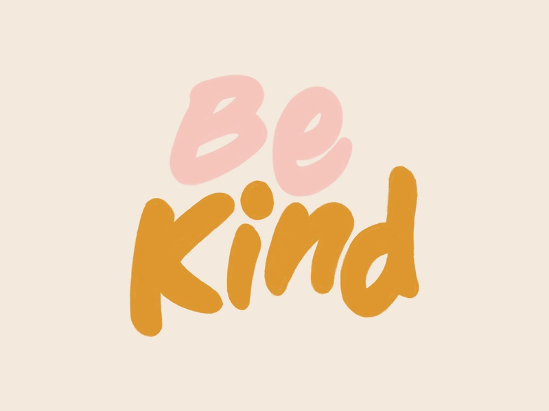 Be Kind hand lettering hand drawn typography