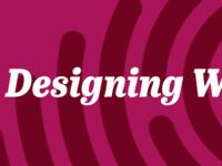 Designing W