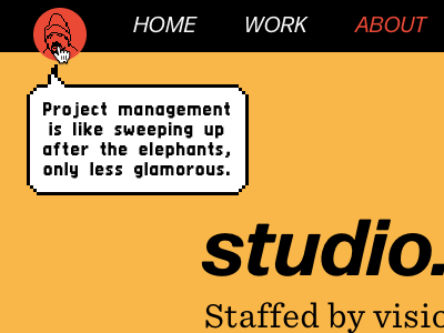 studio.zeldman.com Easter egg studio.zeldman zeldman design detail pixel fonts talk balloon avatar easter egg chairman sayings design