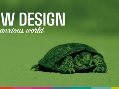 Slow Design... title slide