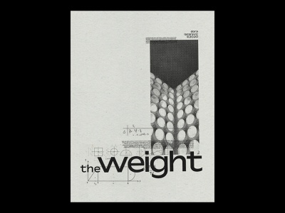 The Weight bitmap photography posters plakat typography typeface type monochrome print minimal print design poster a day photoshop graphic graphic design design simple poster art poster design poster