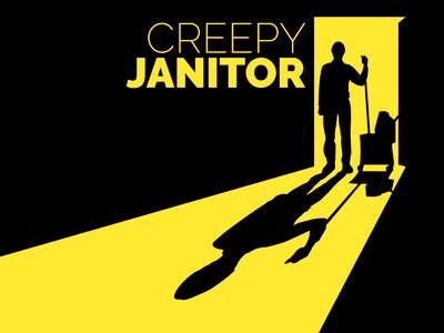Creepy Janitor