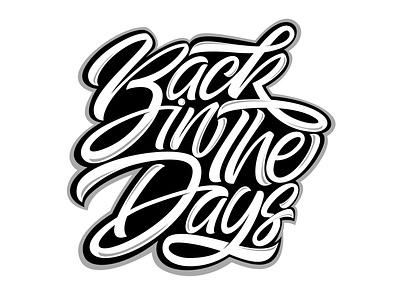 back in the days back in the days letter blackletter logo lettering branding illustration design