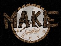 Make Something - Final