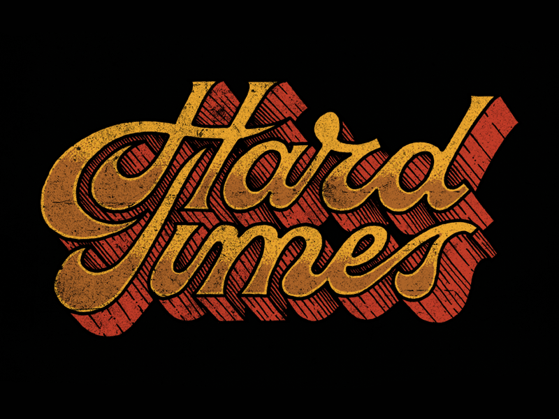 The Wild Feathers - Hard Times lettering hand lettering hand drawn typography calligraphy penmanship script 60s 70s