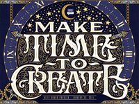 Make Time To Create Poster