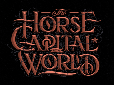 The Horse Capital of the World
