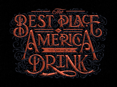 The Best Place in America to Grab a Drink headline lockup decorative flourishing ornate prismatic hand drawn lettering typography type