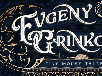 Evgeny Grinko - Tiny Mouse Tales