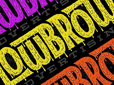 Lowbrow Advertising advertising chantry kozik drippy logotype logo lowbrow illustration typography lettering