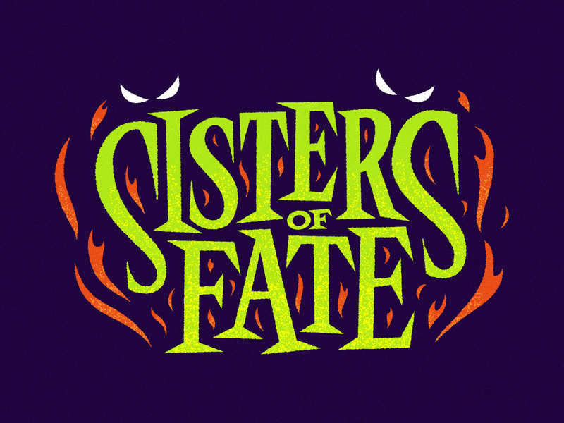 Sisters of Fate fire horror spooky halloween beer label logo lettering typography type
