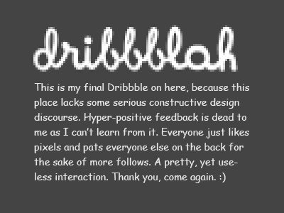 It's The Final Dribbble last dribbble ever