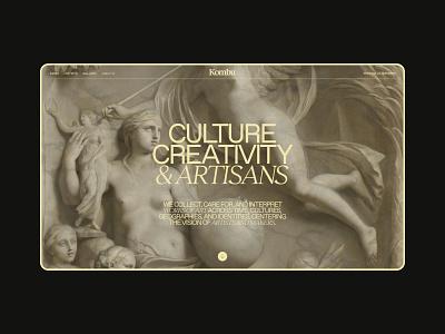 Layout (011) - Kombu® About header history hero typography artist artisan culture museum artistic art sculpting sculpture about ui clean minimal webdesign web website