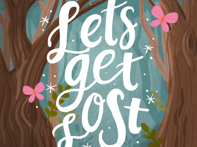 Let's Get Lost fairytale forest trees hand lettering