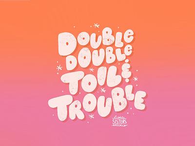 Double Double Toil + Trouble spellbook spooky lettering halloween spell