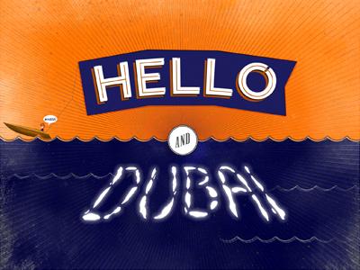 Hello and Dubai illustration typography texture conan obrien episode titles personal