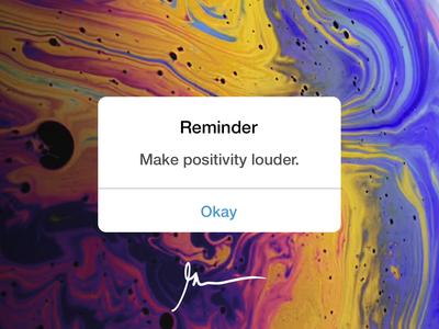 Make positivity louder