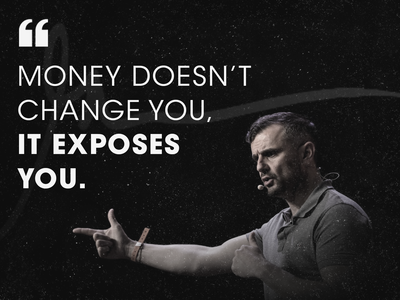 money doesn t change you  it exposes you.