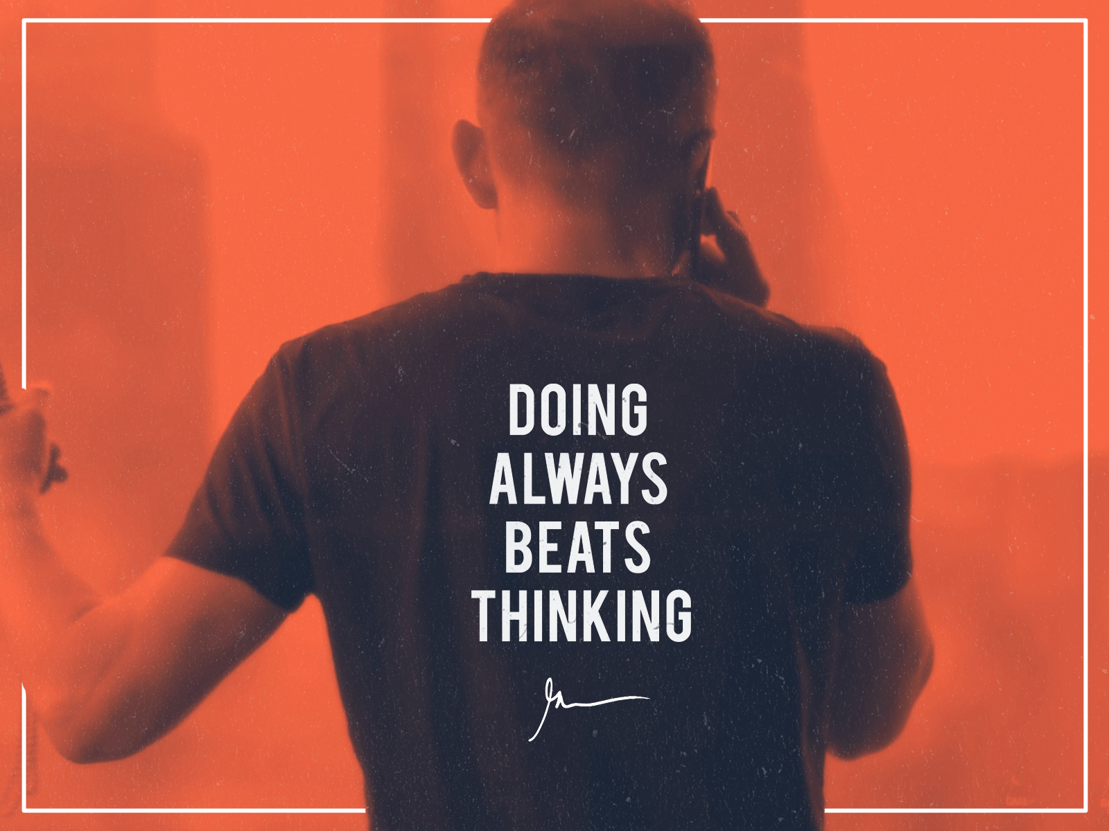 Doing always beats thinking quote by gary vaynerchuck  design by rahalarts
