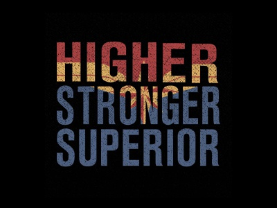 Higher Stronger Superior tee shirts shirt fashion t-shirts graphic design apparel t-shirt design t-shirt designer art t-shirt vector artwork rahalarts higher stronger superior higher faster further avengers mcu marvel brie larson captain marvel