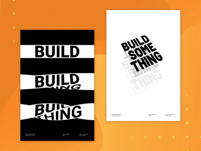 Build Something - Kinetic Posters 009 & 010 type poster poster kinetic poster design animation after effects c4d