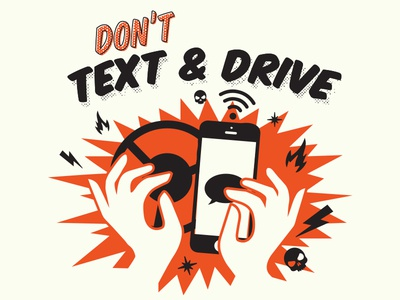 Don't Text & Drive T-Shirt Design #1