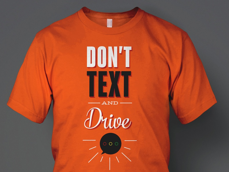 Don 39 t text drive t shirt design 2 by cory stevens for Photo t shirts with text