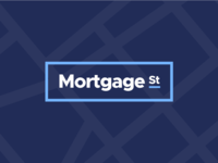 Mortgage Street Branding