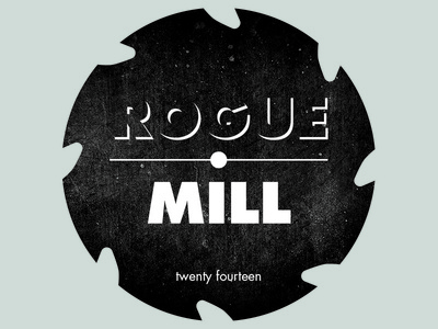 Rogue Mill
