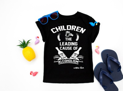 Children the leading cause of alcoholism tshirt design