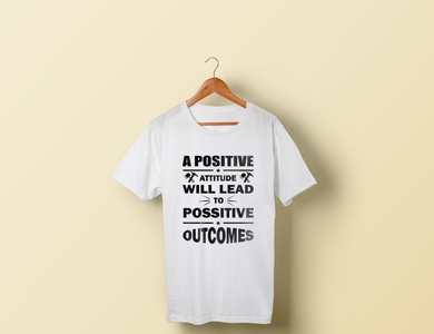 A POSITIVE ATTITUDE tshirt design
