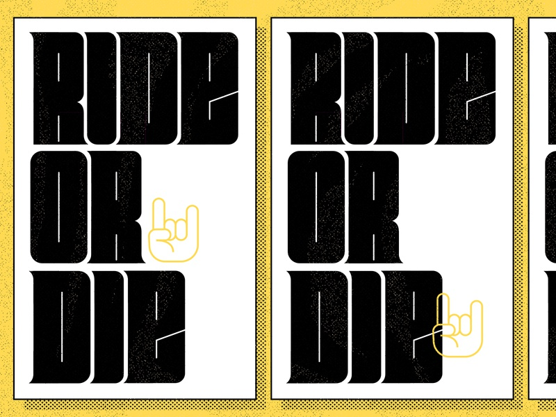 ride or die logo typography type black letter condensed font shred it ride or die yellow poster