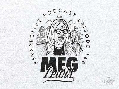 Meg Lewis Portrait Illustration Podcast Art drawing typography portrait illustration art procreate handdrawn design podcast illustration hand lettering lettering