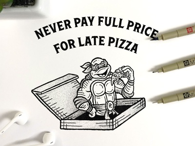 TMNT Never Pay Full Price for Pizza Illustration illustration digital illustration black ink digital art inking typography drawing procreate brushes procreate art procreate app procreate handdrawn lettering