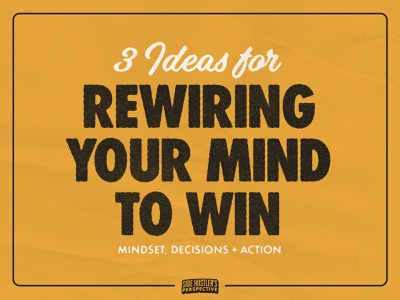 Rewire Your Mind to Win (Side Hustle to Main Hustle Pt. 1) custom type