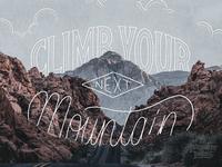 Climb Your Next Mountain