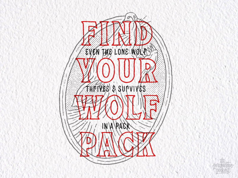 Find Your Wolf Pack drawing typography art procreate handdrawn design podcast illustration hand lettering lettering