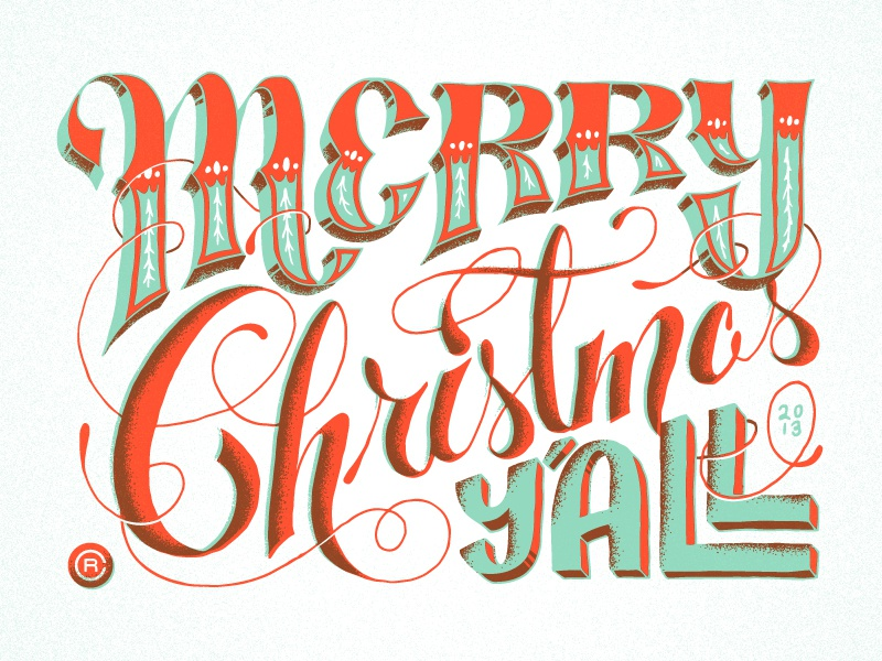 Merry Christmas Y\'all by Chris Rushing | Dribbble | Dribbble