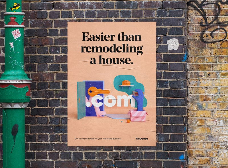 Easier than remodeling a house. graphic design ooh brand ad poster 3d cgi godaddy