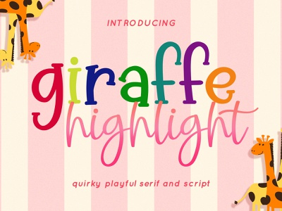 Giraffe Highlight - Playful Font Duo comic font quirky font font duo playful font kids font display font handwriting handwritten font script script font fonts font