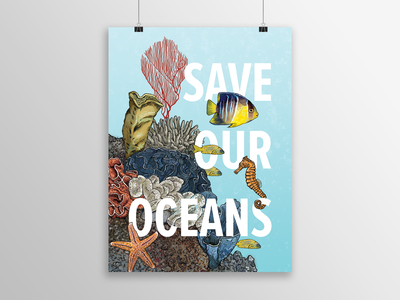 Save Our Oceans fishes fish digital painting wildlife art wildlife illustration poster art poster prints print design save the earth eco friendly coral reef sealife global warming enviromental graphic art digital illustration illustrator illustration art illustration